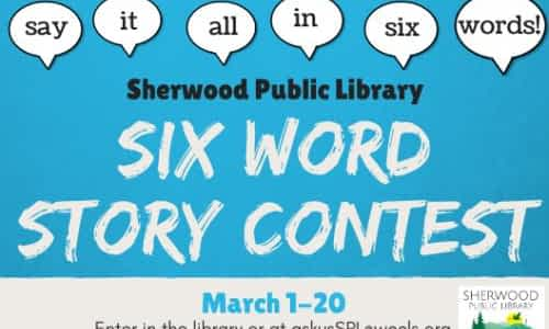 Six Word Story Contest 2020, Deadline: Mar. 20